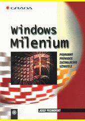 Windows Millenium - podrobný průvodce začínajícího uživatele CZ