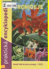 Obal knihy Orchideje - Praktická encyklopedie CZ