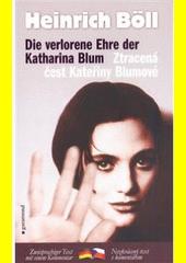 Obal knihy Ztracená čest Kateřiny Blumové / Die verlorene Ehre der Katharina Blum CZ
