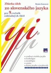 Obal knihy Zbierka úloh zo slovenského jazyka pre 9. ročník základných škôl
