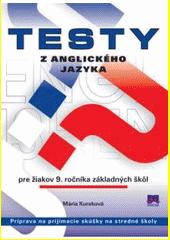 Obal knihy Testy z anglického jazyka pre žiakov 9. ročníka základných škôl