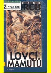 Obal knihy Lovci mamutů CZ