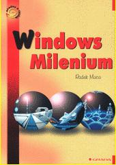 Windows Millenium - snadno a rychle CZ