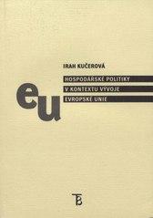 Obal knihy Hospodářské politiky v kontextu vývoje Evropské unie CZ