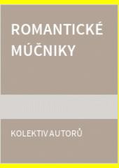 Obal knihy Romantické múčniky